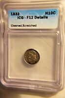 1832 CAPPED BUST SILVER HALF DIME,  ICGF12  COIN
