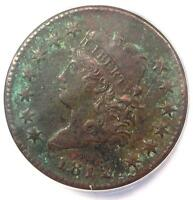 1812 CLASSIC LIBERTY LARGE CENT 1C - ANACS EXTRA FINE 40 DETAILS EF40 -  DATE PENNY