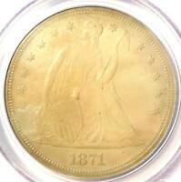 1871 SEATED LIBERTY SILVER DOLLAR $1 - PCGS UNCIRCULATED DETAILSUNC MS -