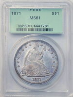 1871 PCGS MINT STATE 61 SEATED LIBERTY DOLLAR, LUSTROUS STEELY GRAY, R THAN PHOTOS