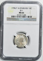 1798/7 DRAPED BUST 10C NGC MINT STATE 65