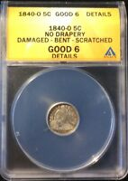 1840 O NO DRAPERY H10C SEATED LIBERTY HALF DIME CERTIFIED GOOD 6