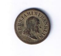 BENJAMIN FRANKLIN PENNY SAVED IS A PENNY EARNED CIVIL WAR TOKEN RELIC F 151/4