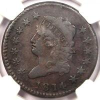 1814 CROSSLET 4 CLASSIC LIBERTY LARGE CENT S-294 1C - NGC VF -  DATE PENNY