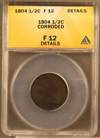 1804 DRAPED BUST HALF CENT COIN ANACS F-12 DETAILS PLAIN 4 NO STEMS