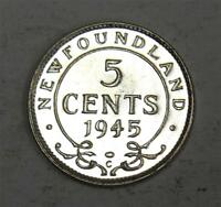 NEWFOUNDLAND 5 CENTS SILVER 1945C CHOICE UNCIRCULATED MS63  BEAUTIFUL COIN