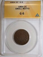 1864 SMALL DATE TWO CENT G 4 ANACS