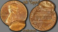 1981 CENT UNC. RED/BROWN   ERROR   DOUBLE STRUCK   UNIFACE   COUNTER BROCKAGE 1