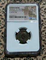 MS NGC BRONZE COIN   DIOCLETIAN ROMAN EMPIRE ANCIENT 284 305