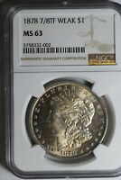 1878 7/8 TF WEAK  MORGAN SILVER DOLLAR NGC MINT STATE 63 32-002 VAM CLASHED OBVERSE