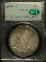 1899 O $1 PCGS MINT STATE 64  CAC 2011630