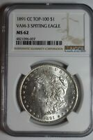 1891 CC VAM 3 SPITTING EAGLE MORGAN SILVER DOLLAR MINT STATE 62 NGC 007