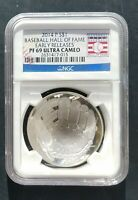 2014 P NGC PF 69 EARLY RELEASE  BASEBALL HOF CURVED SILVER DOLLAR