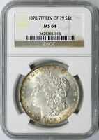 1878 7TF REVERSE OF 79 $1 MORGAN DOLLAR NGC MINT STATE 64