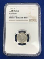 1921 10C TEN CENT DIME AU DETAIL CLEANED COIN NGC GRADED AND