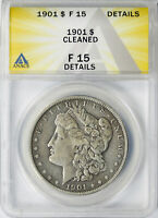 1901 $1 MORGAN DOLLAR ANACS F15 DETAILS CLEANED