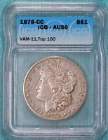 1878-CC AU-50 VAM-11 TOP-100 MORGAN SILVER DOLLAR CARSON CITY ALMOST UNC