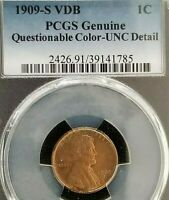 1909 S VDB LINCOLN WHEAT CENT PCGS  GENUINE QUESTIONABLE COL