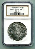 1891-CC MORGAN SILVER DOLLAR NGC MINT STATE 63 TOP 100 VAM 3 SPITTING EAGLE  ORIGINAL