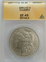1891 CC MORGAN DOLLAR CLEANED EF45 ANACS