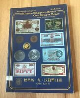 STANDARD CATALOGUE OF MALAYSIA SINGAPORE BRUNEI COINS & PAPER MONEY   STEVEN FAN