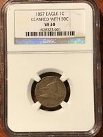 NGC VF 30 1857 1C FLYING EAGLE CLASHED WITH 50C VARIETY CENT-SEP333