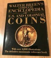 WALTER BREEN'S COMPLETE ENCYCLOPEDIA OF US & COLONIAL COINS BY WALTER BREEN 1988