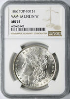 1886 TOP-100 $1 MORGAN DOLLAR VAM-1A LINE IN 6 NGC MINT STATE 65