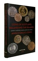 SPINK: COINS OF SCOTLAND IRELAND & THE ISLANDS. 2015 EDITION