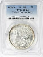 1889-O MORGAN SILVER DOLLAR VAM-6 DOUBLED DATE TOP 100 PCGS MINT STATE 64