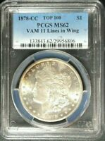 1878-CC TOP 100 VAM 11 LINES IN WING PCGS MINT STATE 62, FLASHY W/ PRETTY COLOR AND TONE