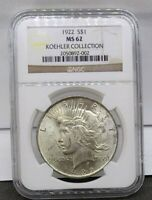 1922 SILVER PEACE DOLLAR NGC MINT STATE 62 KOEHLER COLLECTION HOARD PEDIGREE COIN