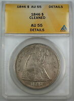 1846 SEATED LIBERTY SILVER DOLLAR, ANACS AU-55 DETAILS, CLEANED COIN