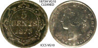 1873 H NEWFOUNDLAND 5 FIVE CENT COIN   GRADED VG 10 BY ICCS   QUEEN VICTORIA