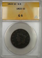 1822 CORONET HEAD LARGE CENT 1C COIN ANACS G-6 PRX