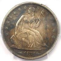 1874 S ARROWS SEATED LIBERTY HALF DOLLAR 50C   CERTIFIED PCGS XF DETAILS EF