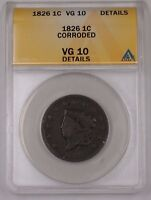 1826 US CORONET HEAD LARGE CENT 1C COIN ANACS VG-10 DETAILS CORRODED