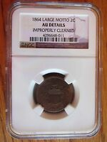 1864 LARGE MOTTO 2 CENT NGC GRADED AU