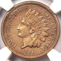 1860 INDIAN CENT 1C   NGC UNCIRCULATED    EARLY DATE UNC MS BU PENNY