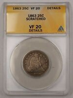 1863 SEATED LIBERTY 25C SILVER COIN ANACS VF 20 DETAILS SCRATCHED PM