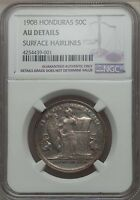 1908 HONDURAS 50 CENTAVOS NGC AU DETAILS   CLEANED SELDOM OFFERED 447 MINTED