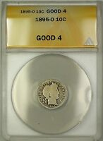 1895 O BARBER SILVER DIME 10C COIN ANACS G 4 KEY DATE PM