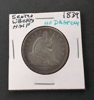 1839 NO DRAPERY SEATED LIBERTY HALF DOLLAR VF NICE TYPE COIN   SEE PICS
