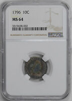 1796 DRAPED BUST 10C NGC MINT STATE 64