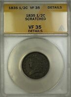 1835 CLASSIC HEAD HALF CENT 1/2C COIN ANACS VF-35 DETAILS SCRATCHED
