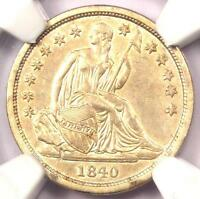 1840 SEATED LIBERTY DIME 10C NO DRAPERY - CERTIFIED NGC AU DETAILS -  DATE
