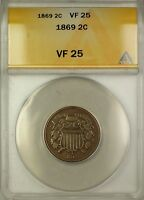 1869 TWO CENT PIECE 2C COIN ANACS VF-25