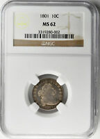 1801 DRAPED BUST 10C NGC MINT STATE 62