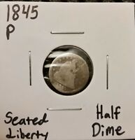 1845 P SEATED LIBERTY HALF DIME  90  SILVER