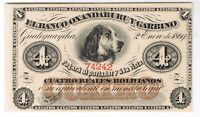 1869 ARGENTINA 4 REALES BOLIVIANOS S1781B DOG NOTE BILL CRISP UNCIRCULATED UNC